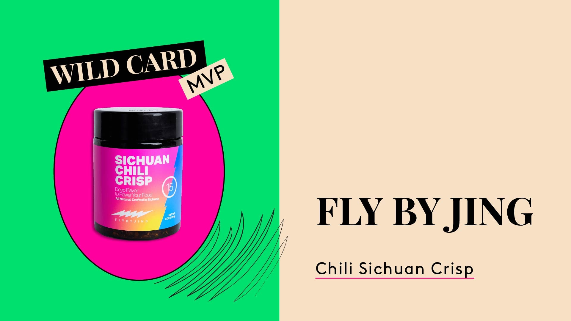 Wildcard MVP. This is a photo of Fly by King Sichuan Chili Crisp.