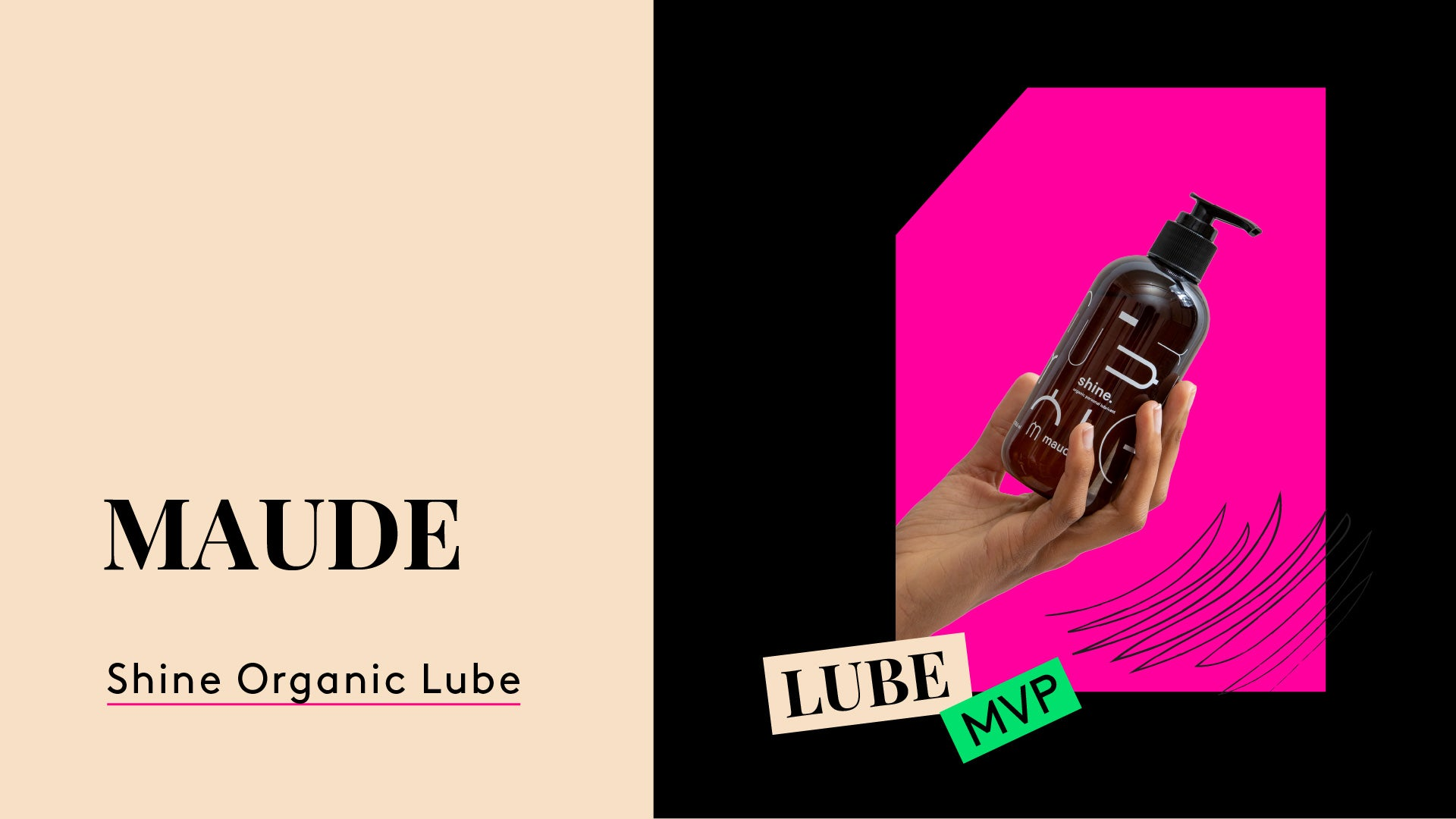 Sexual Wellness MVP. This is a photo of Maude organic lube.