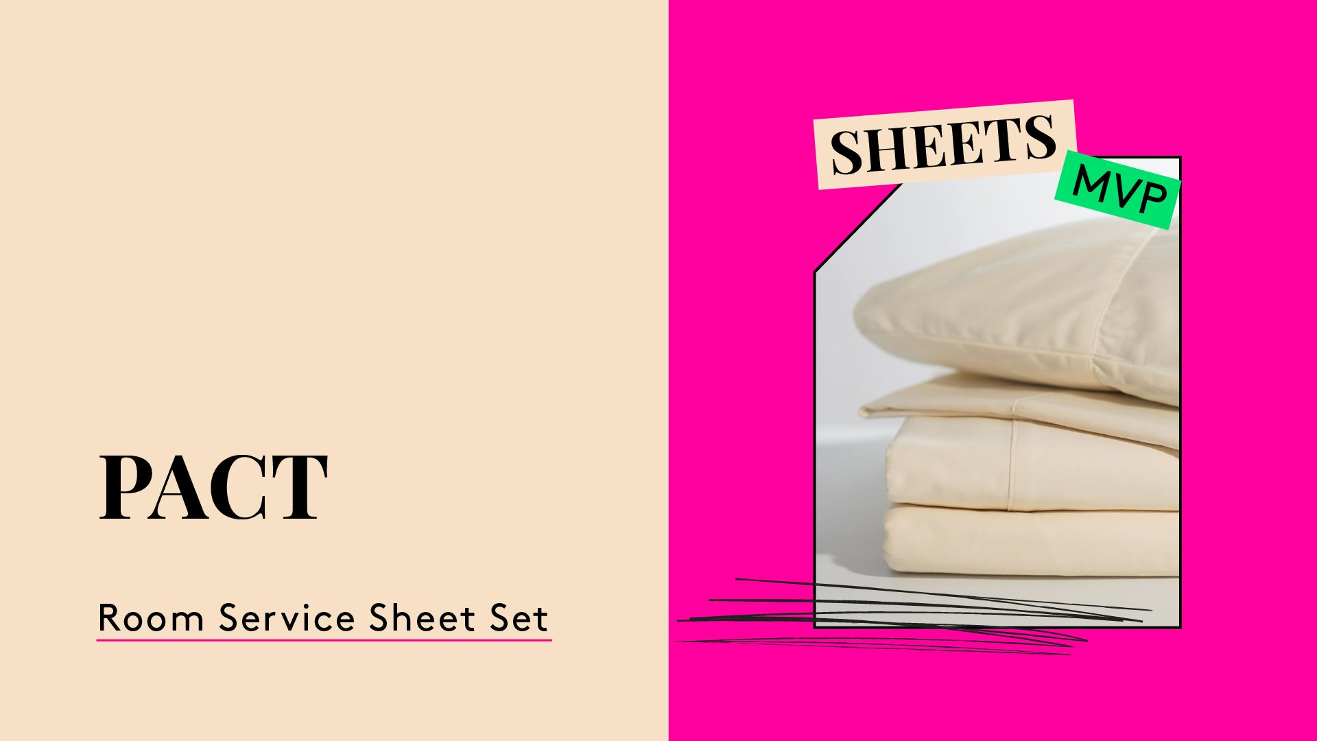 Sheet set MVP. This is a photo of the Pact Room Service Organic cotton sheet set.