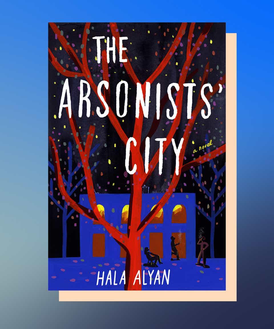 The Arsonist's City by Hala Alyan