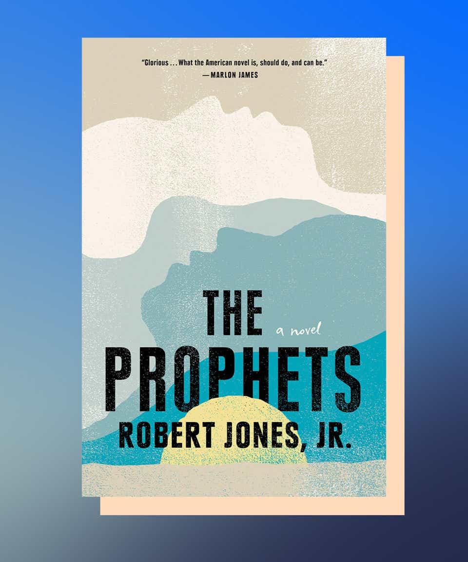 The Prophets by Robert Jones, Jr.