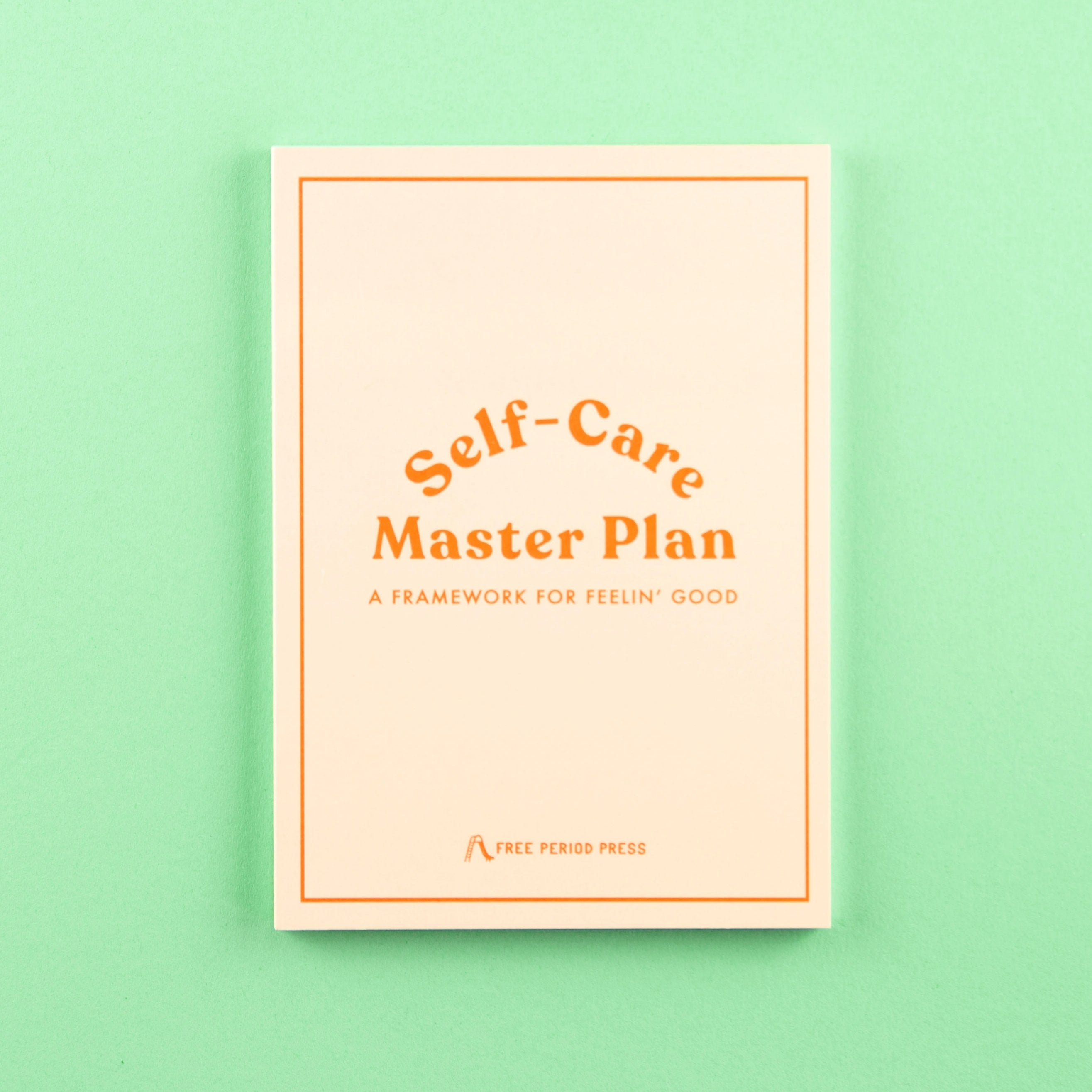 Self-Care Master Plan: A Guided Journal