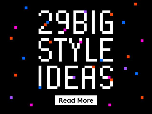 29 Big Style Ideas. Read More.