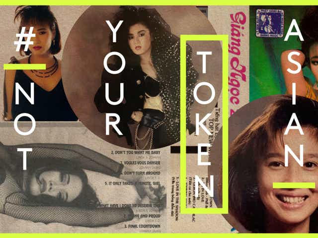 A collage of vintage images of Vietnamese people dressed in New Wave styles, with the text Not Your Token Asian overlaid on top.