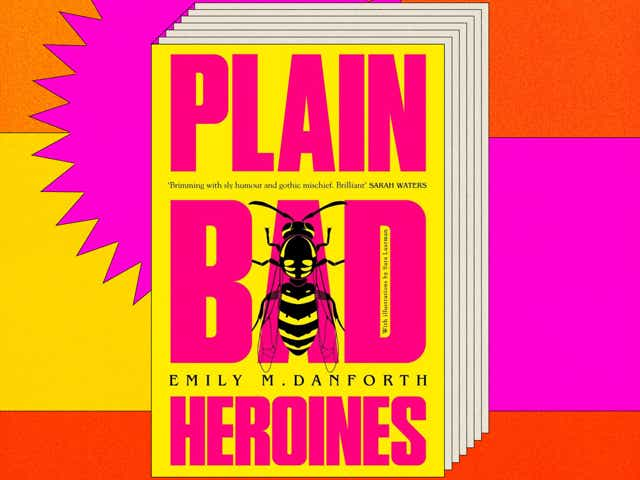 Cover of Plain Bad Heroines by Emily M Danforth on colourful background