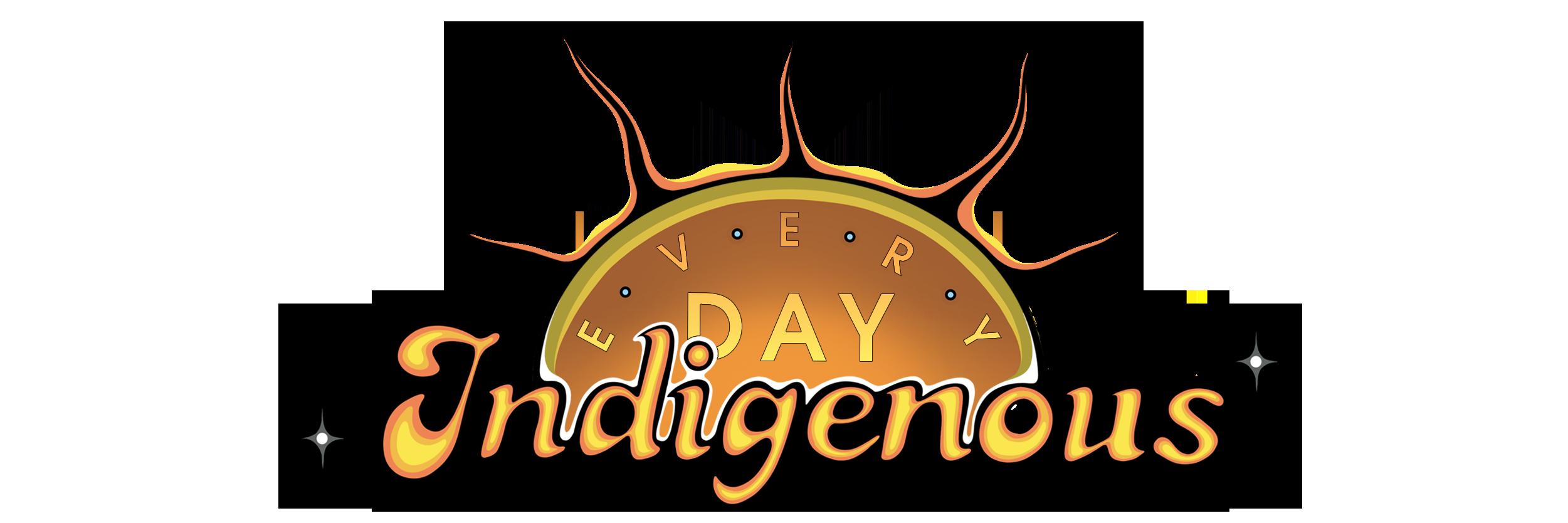 Everyday Indigenous