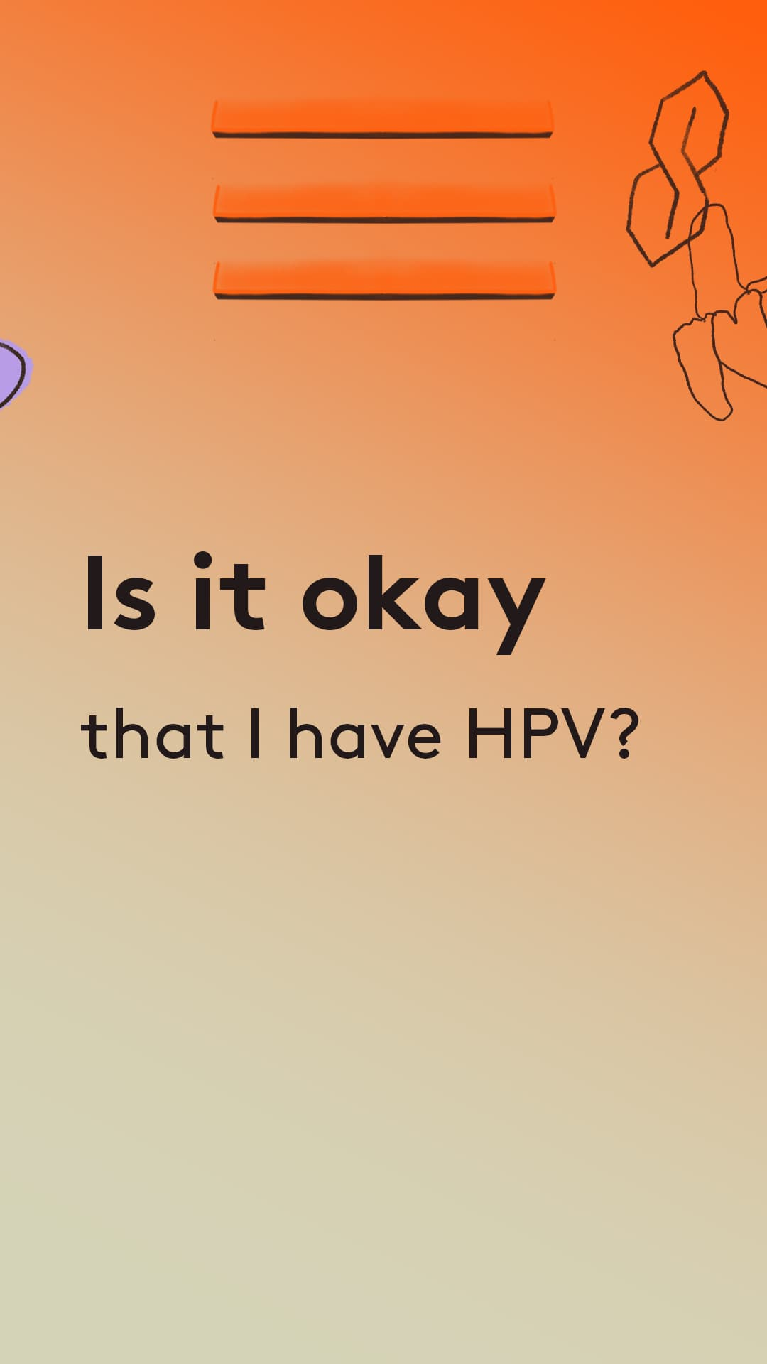 Is it okay that i have hpv?