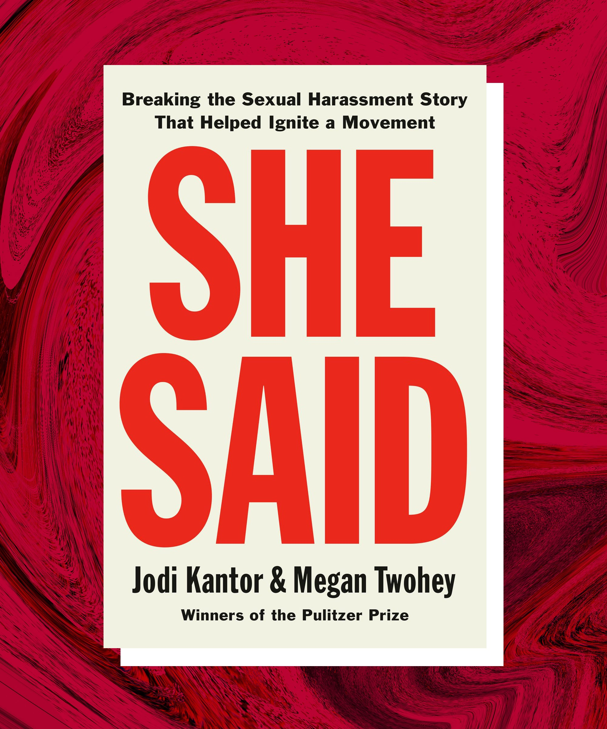 The Most Shocking Things We Learned In She Said, The Tell-All Book About The Harvey Weinstein Exposé