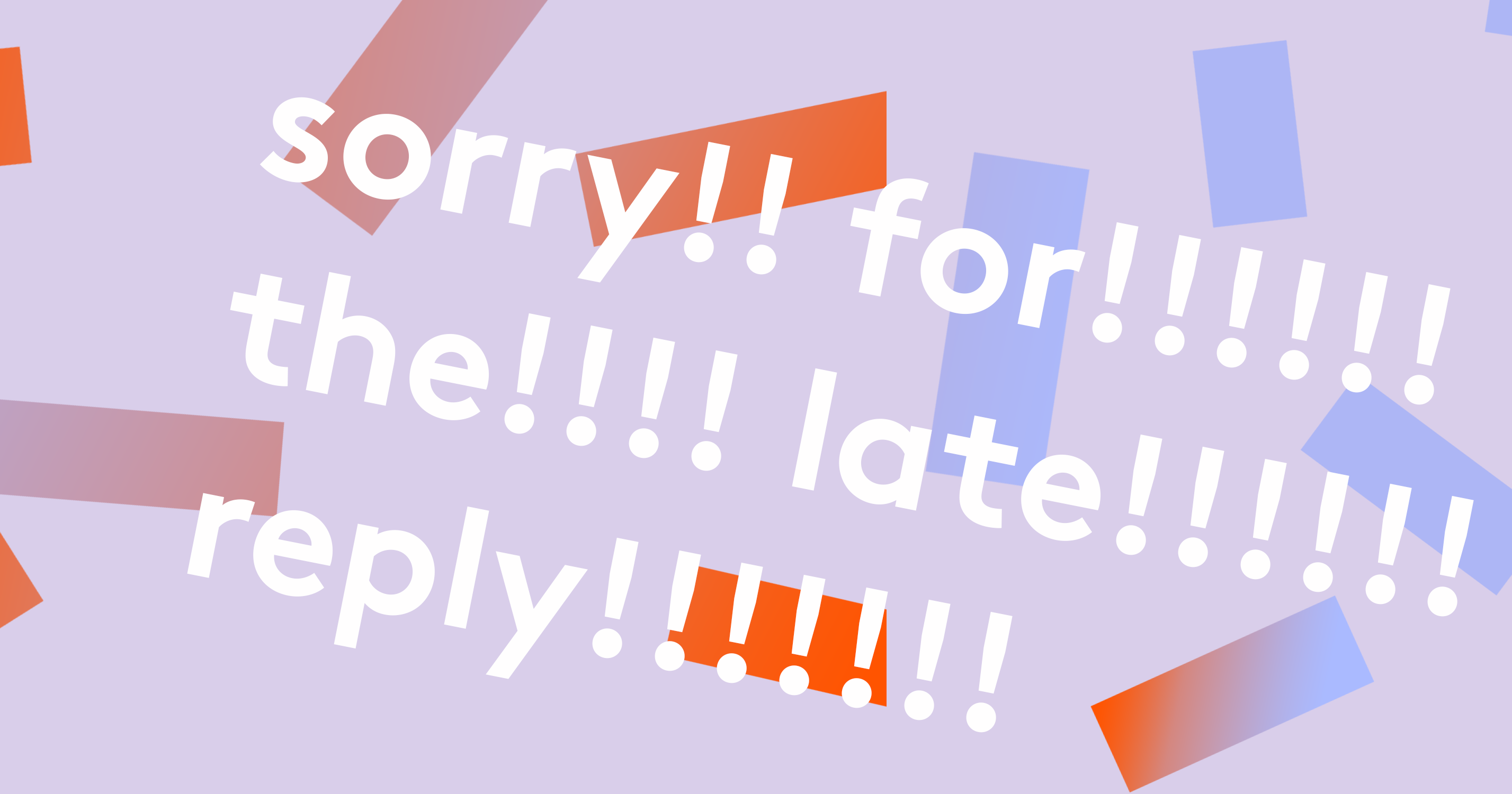 Why I'm Done Apologising For Replying Late To People
