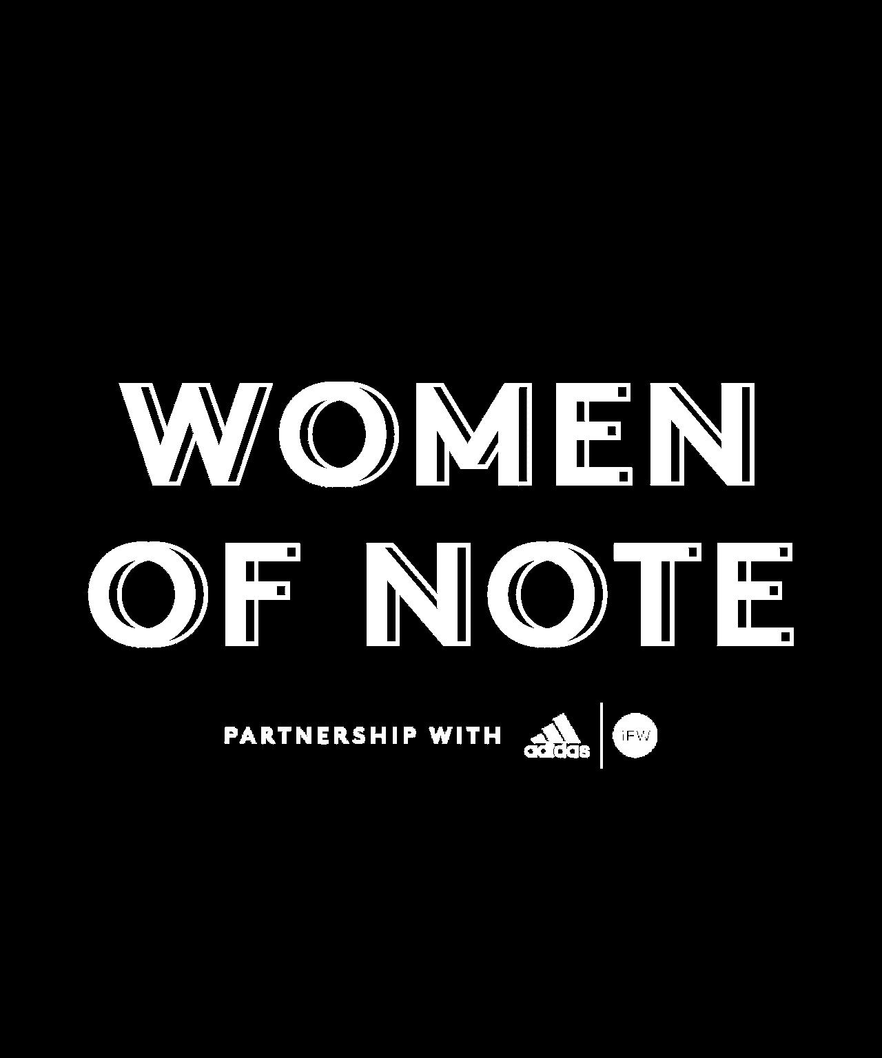 Women of Note. Partnership with Adidas + ifundwomen