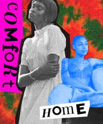 """A woman embracing herself in a loose dress and another person relaxing, with a tie dye background and the words """"comfort"""" and """"home"""""""